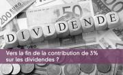 Contribution de 3% sur les dividendes