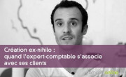 Création ex-nihilo : quand l'expert-comptable s'associe avec ses clients