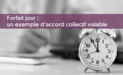 Forfait jour : un exemple d'accord collectif valable