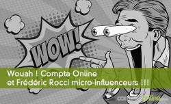 Wouah ! Compta Online et Frédéric Rocci micro-influenceurs !!!