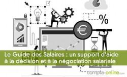 Le Guide des Salaires : un support d'aide à la décision et à la négociation salariale