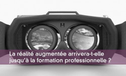 L'immersive learning : futur de la formation professionnelle ?