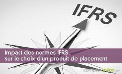 Impact des normes IFRS sur le choix d'un produit de placement