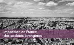 Imposition en France des sociétés étrangères