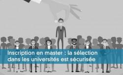Inscription en master : la sélection dans les universités est sécurisée