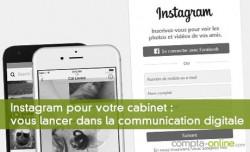 #Communication digitale Instagram pour votre cabinet : les raisons de vous lancer