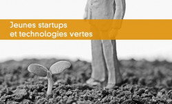 Jeunes startups et technologies vertes
