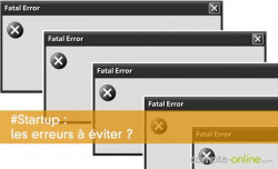 Startup : les erreurs à éviter ?