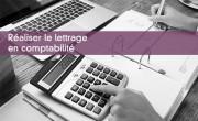 Réaliser le lettrage en comptabilité