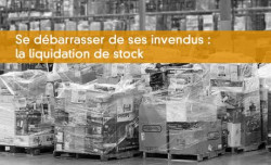 Liquidation de stock