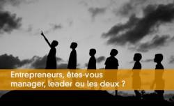 Quelles différences entre manager et leader