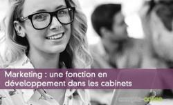 Marketing : une fonction en développement dans les cabinets