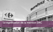 La signification de la mention DAC