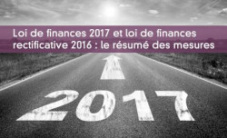 Loi de finances 2017 et loi de finances rectificative 2016