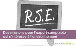 Des missions pour l'expert-comptable qui s'intéresse à l'environnement