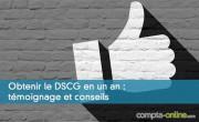 Obtenir le DSCG en un an : témoignage et conseils