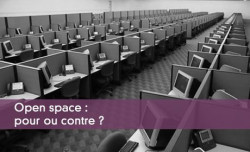 Open space : pour ou contre ?