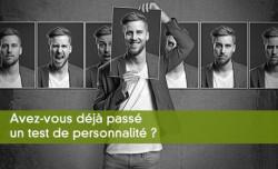 Avez-vous déjà passé un test de personnalité ?