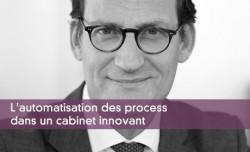 L'automatisation des process dans un cabinet innovant
