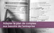 Adapter le plan de comptes aux besoins de l'entreprise