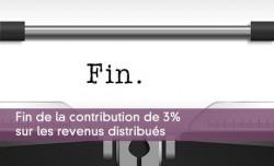 Fin de la contribution de 3% sur les revenus distribués