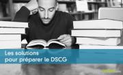 Les solutions pour préparer le DSCG