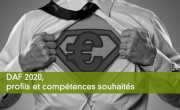 DAF 2020, profils et compétences souhaités