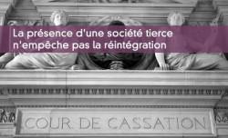 La présence d'une société tierce n'empêche pas la réintégration