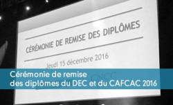 Cérémonie de remise des diplômes du DEC et du CAFCAC 2016