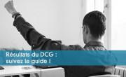 Résultats du DCG : suivez le guide !
