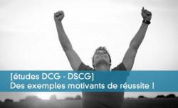 [études DCG - DSCG]  Des exemples motivants de réussite !