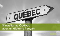 S'installer au Québec avec un diplôme français