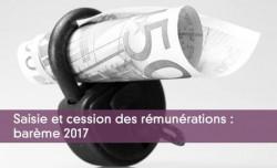 Barème 2017 des saisies et cessions sur salaire