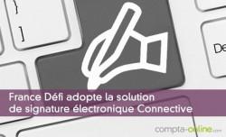 France Défi adopte la solution de signature électronique Connective