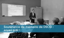 Soutenance de mémoire de DSCG : soyez prêt !