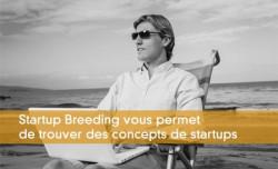 Startup Breeding permet de trouver des concepts de startups