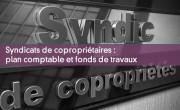 Syndicats de copropriétaires : plan comptable et fonds de travaux