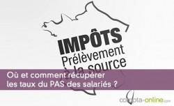Où et comment récupérer les taux du PAS des salariés ?