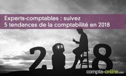 Experts-comptables : suivez les 5 tendances de la comptabilité en 2018