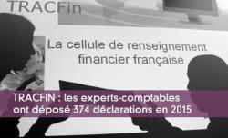 TRACFIN : les experts-comptables ont déposé 374 déclarations en 2015